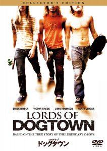 映画:ロードオブドッグタウン